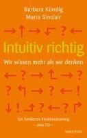 Intuitiv richtig - Wir wissen mehr als wir denken