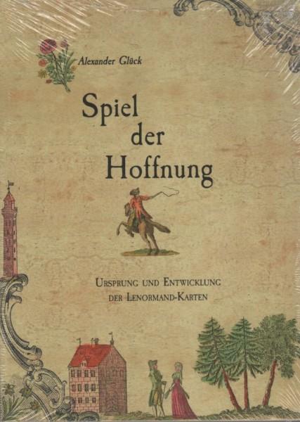 Glück, Alexander - Spiel der Hoffnung - Das Buch