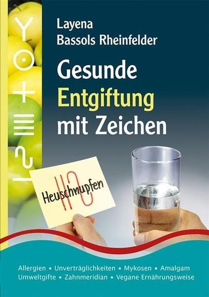 Bassols Rheinfelder: Gesunde Entgiftung mit Zeichen