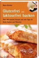 Kircher, Nora: Glutenfrei und laktosefrei backen