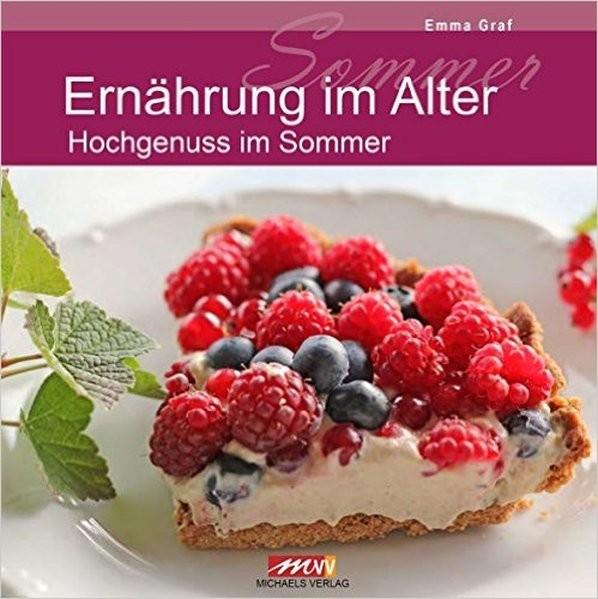 Ernährung im Alter - Hochgenuss im Sommer