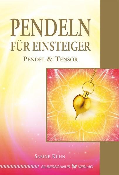 Kühn, Sabine: Pendeln für Einsteiger