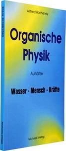 Hacheney, W: Organische Physik