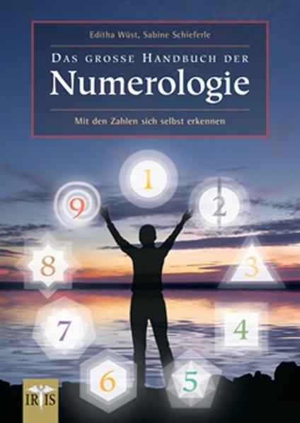 Wüst Editha: Das große Handbuch der Numerologie
