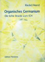 Heerd, U: Organisches Germanium