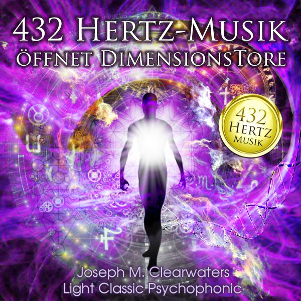 432 Hertz Musik - Öffnet Dimensionstore