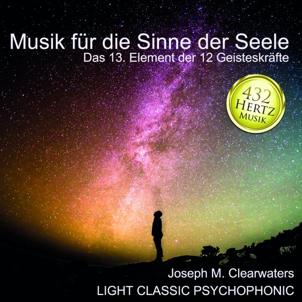 432 Hertz-Musik - Musik für die Sinne der Seele