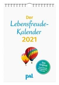 Der Lebensfreude Kalender 2021 - Das Original