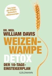 Davis, William: Weizenwampe - Detox