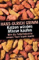 Grimm, H: Katzen würden Mäuse kaufen