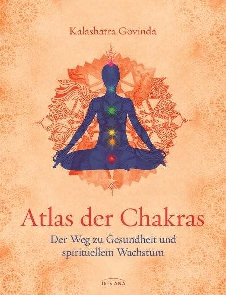 Govinda: Atlas der Chakras