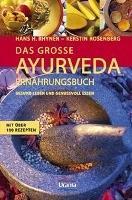 Rhyner, Hans Heinrich: Das große Ayurveda-Ernährungsbuch