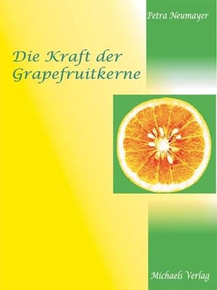 Neumayer, P: Kraft d. Grapefruitkerne