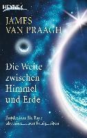 Van Praagh, James: Die Weite zwischen Himmel und Erde