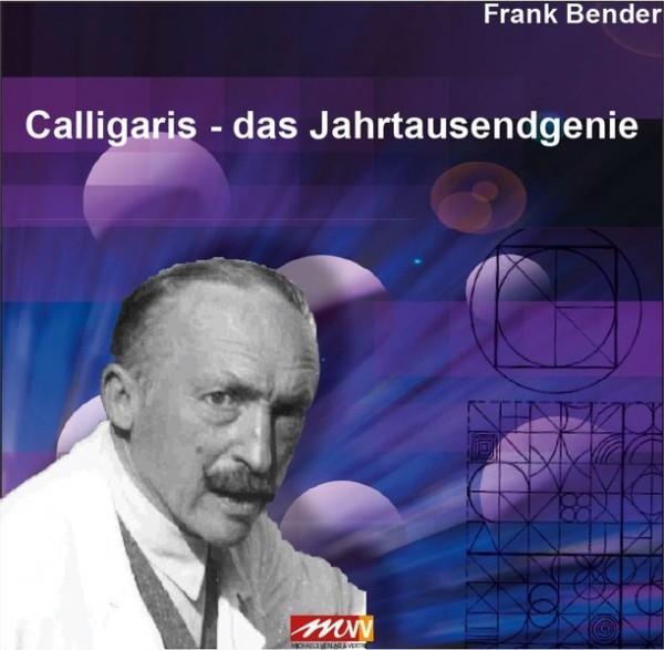 Bender, F: Calligaris - Das Jahrtausendgenie