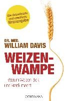 Davis, William: Weizenwampe - Die Neuauflage