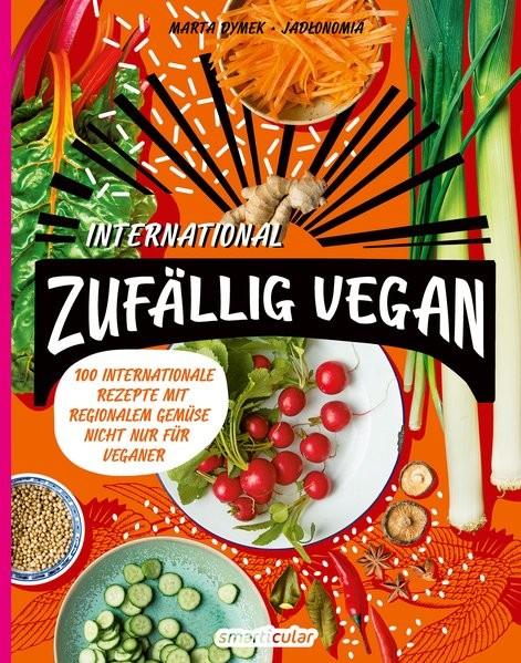 Dymek Marta: Zufällig vegan - International