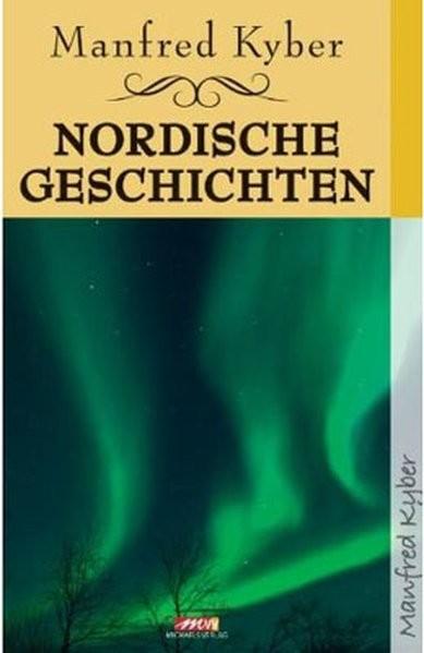 Kyber, Manfred: Nordische Geschichten