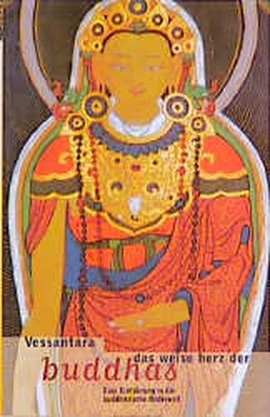 Vessantara: Das Weise Herz der Buddhas