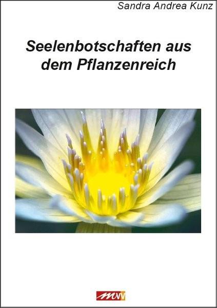 Seelenbotschaften aus dem Pflanzenreich
