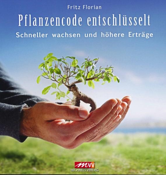 Florian Fritz: Pflanzen Code - Entschlüsselt