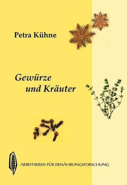 Kühne, P: Gewürze und Kräuter