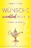 Scheurer, Christian: Wünsche wirklich wollen