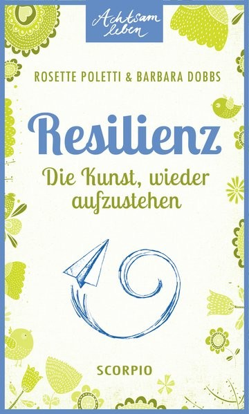 Poletti, Rosette: Resilienz