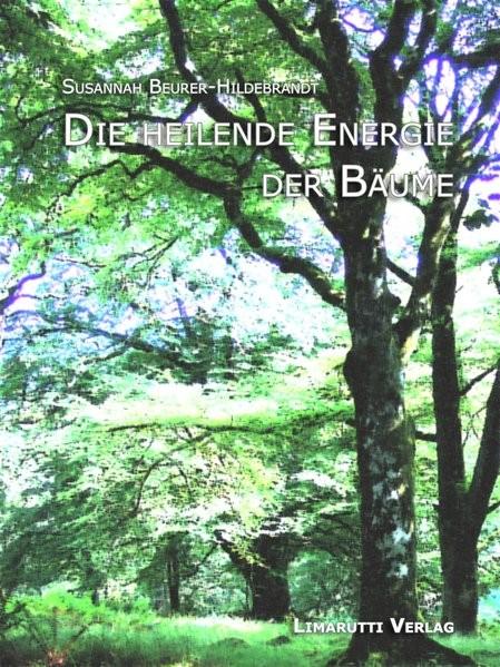 Die heilende Energie der Bäume