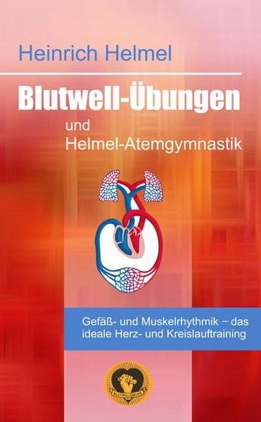 Helmel: Blutwell-Übungen/Helmel-Atemgymnastik
