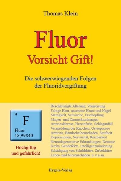 Klein, T: Fluor - hochgiftig und gefährlich
